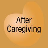 after caregiving