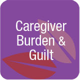 caregiver burden and guilt