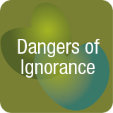 Dangers of ignorance