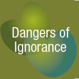 dangers of ignorance