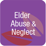 Elder Abuse Neglect