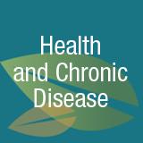 health and chronic disease