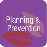 Planning and prevention
