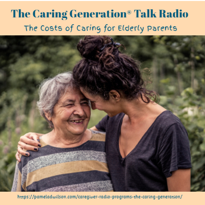 The Caring Generation® Costs of Caring for Elderly Parents