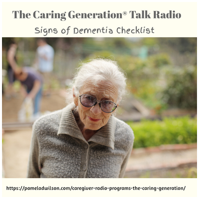 The Caring Generation® Signs of Dementia Checklist