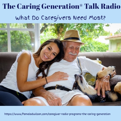 What Do Caregivers Need Most? – The Caring Generation®