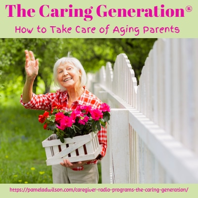 Taking Care of Elderly Parents and Working- The Caring Generation®