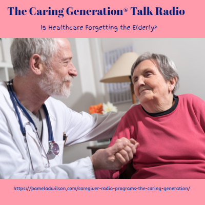 Is Healthcare Forgetting the Elderly? – Oct 16, 2019 Now Airing on Dec 11, 2019