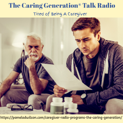 The Caring Generation® Caregiver Exhaustion Tired of Caring for Elderly Parents
