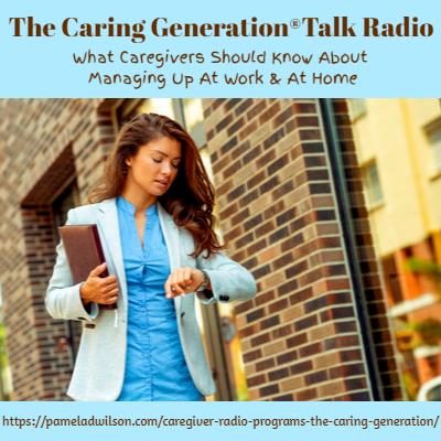 Managing Up Avoiding Caregiver Workplace Discrimination