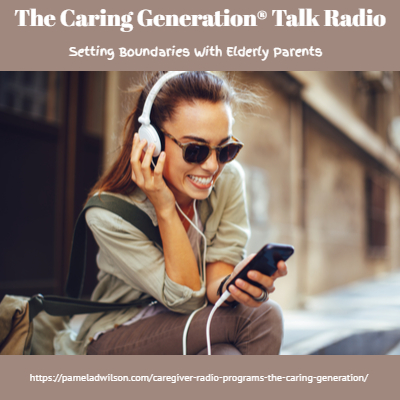 Setting Boundaries With Difficult Elderly Parents – The Caring Generation®
