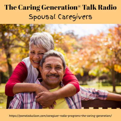 Spousal Caregivers and Caregiver Resentment – The Caring Generation®