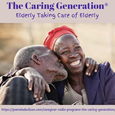 Elderly Taking Care of Elderly – The Caring Generation®