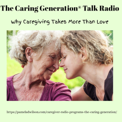 Why Caregiving Takes More than Love – How to Keep Your Heart Healthy – Aug 21, 2019