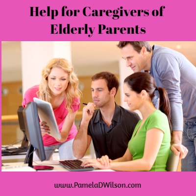 Help for Caregivers of Elderly Parents