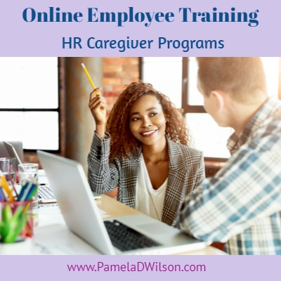 Online Employee Training: HR Caregiver Skills Development