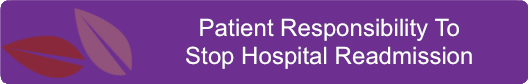 Patient Responsibility To Stop Hospital Readmission