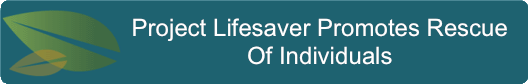 Project Lifesaver Promotes Rescue Of Individuals