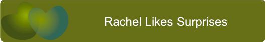 Rachel Likes Surprises