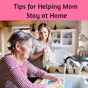 Help Aging Parents Stay at Home
