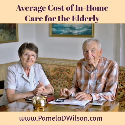 Average Cost of In Home Care for the Elderly