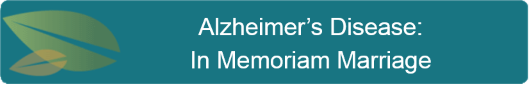 Alzheimers Disease in Memoriam Marriage