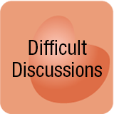 Difficult caregiver discussions