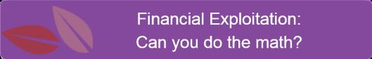 Elderly financial exploitation