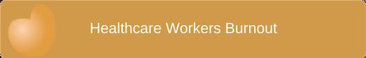 Healthcare Worker Burnout
