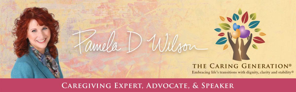 Pamela D Wilson | The Caring Generation