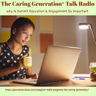 The Caring Generation® Patient Education & Engagement